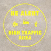Be Alert - High Traffic Area stencil