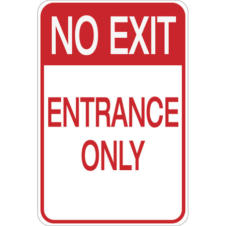 No Exit - Entrance Only - Aluminum Sign