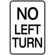 No Left Turn - Aluminum Sign