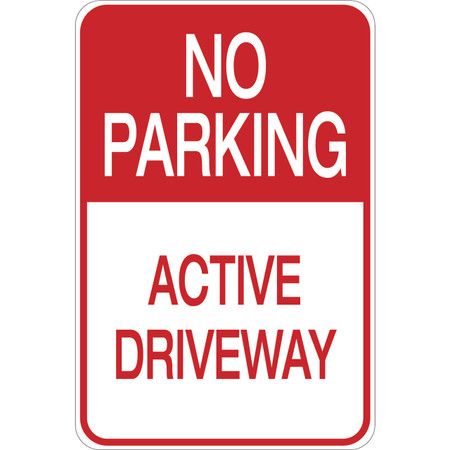 No Parking - Active Driveway - Aluminum Sign