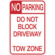 No Parking - Do Not Block Driveway - Aluminum Sign