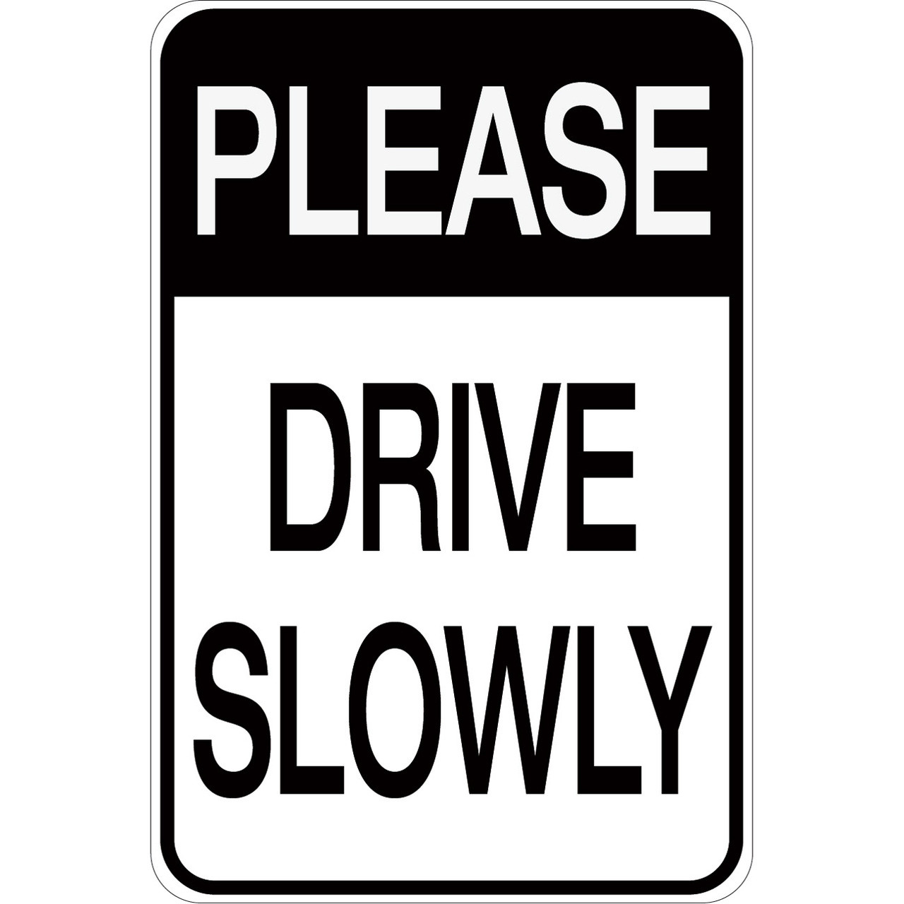 Please Drive Slowly Aluminum Sign Creative Safety Supply