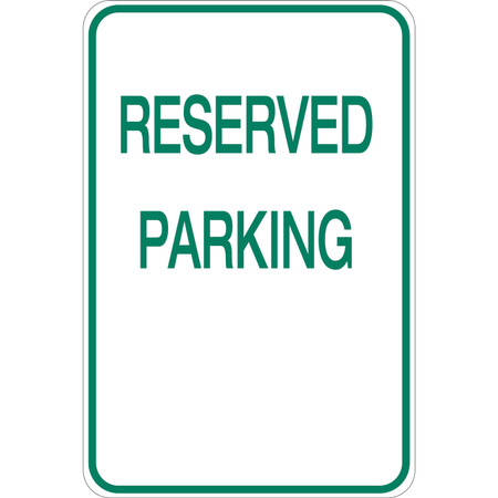 Reserved Parking - Aluminum Sign