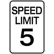 Speed Limit 5 - Aluminum Sign