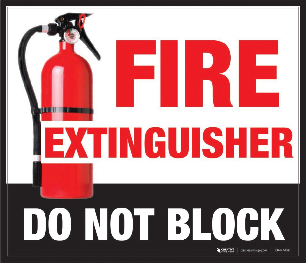 Fire Extinguisher Do Not Block Creative Safety Supply
