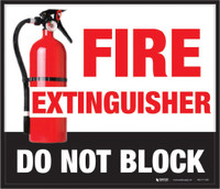 Floor Sign - Fire Extinguisher - Do Not Block