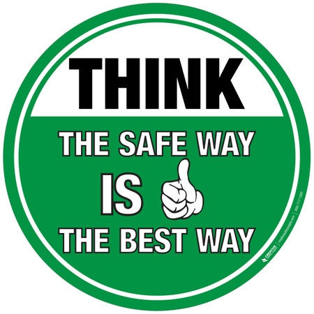 Floor Sign - THINK - The Safe Way is the Best Way