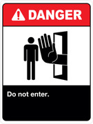 Do not enter signs OSHA and ANSI
