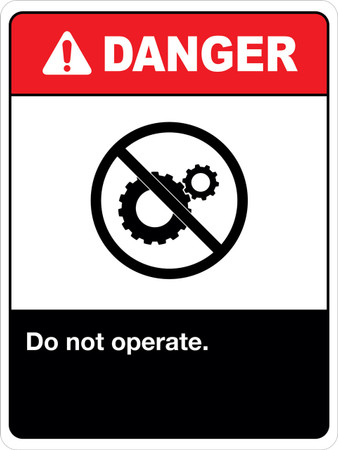 Danger Do Not Operate Sign