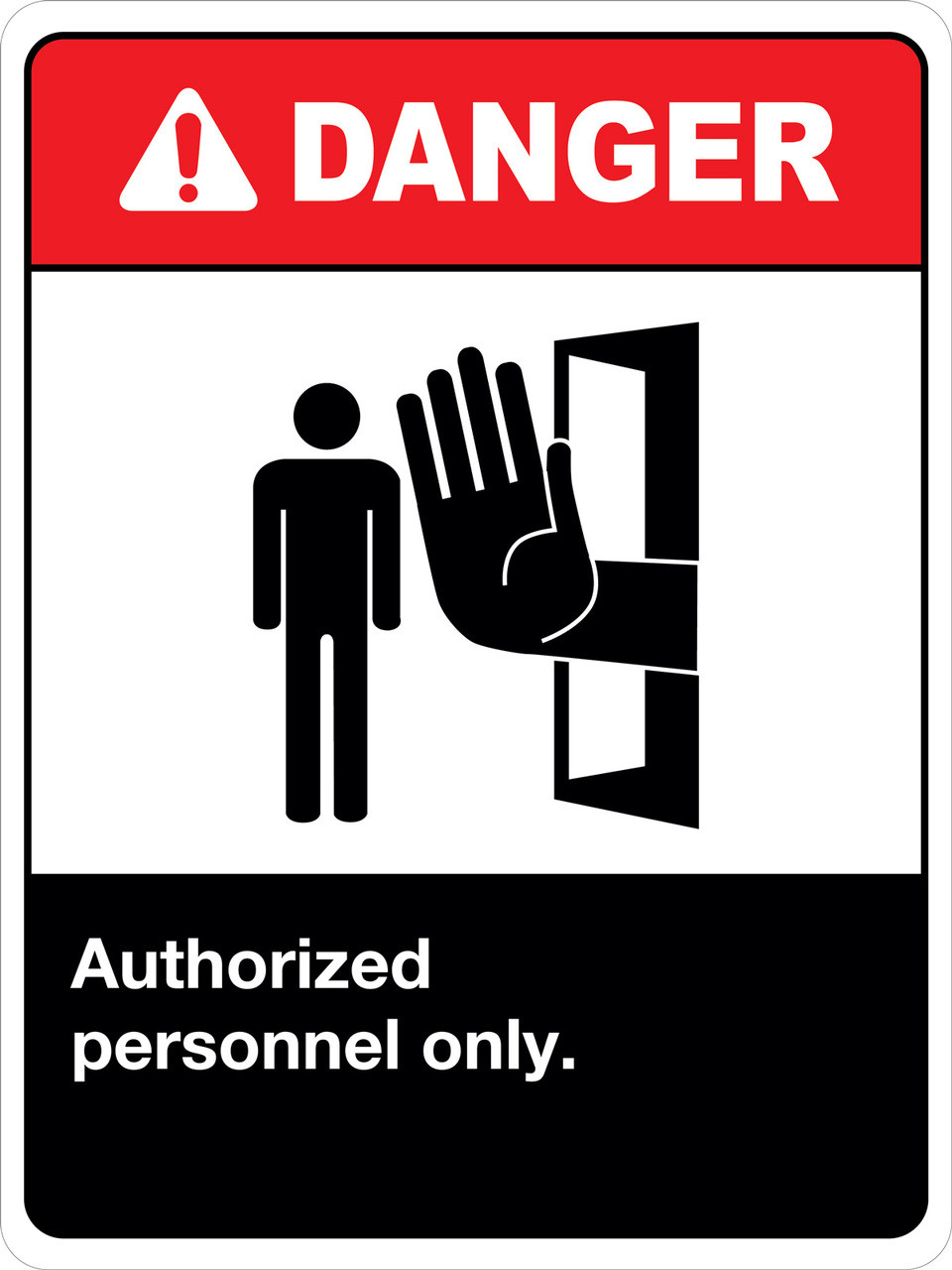 Danger Authorized Personnel Only Wall Sign