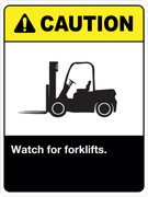 Caution Watch for forklifts