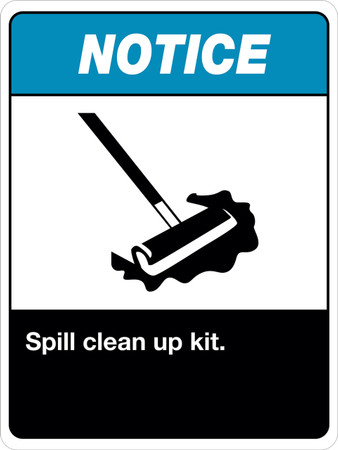 Notice Spill Kit Clean Up Sign