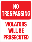 No Trespassing Violators will be Prosecuted