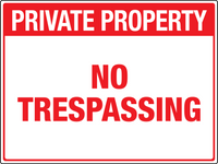 Private Property - No Trespassing