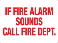 If Fire Alarm Sounds Call Fire Department