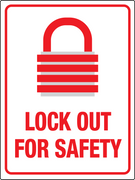 Lock Out For Safety Wall Sign