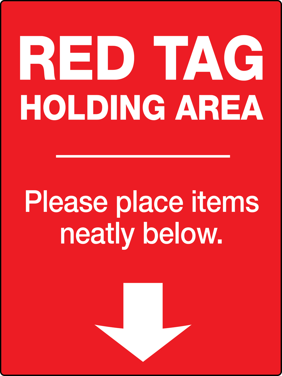 Red Tag Holding Area Wall Sign Creative Safety Supply