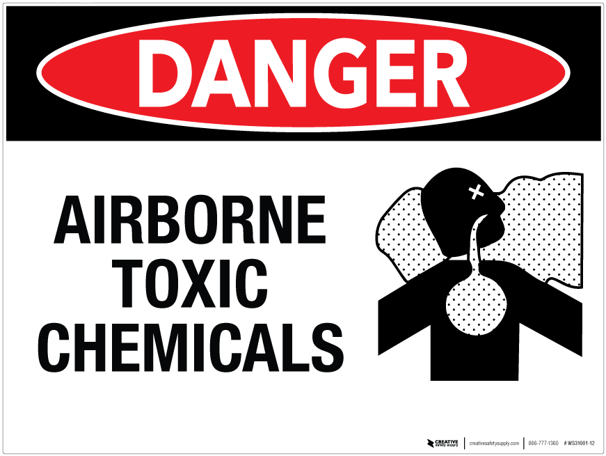 Danger Airborne Toxic Chemicals Wall Sign