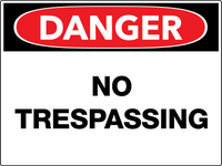 Danger No Trespassing Wall Sign