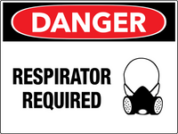 Danger Respirator Required Wall Sign