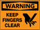 Warning Keep Fingers Clear Wall Sign