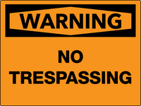 Warning No Trespassing Wall Sign