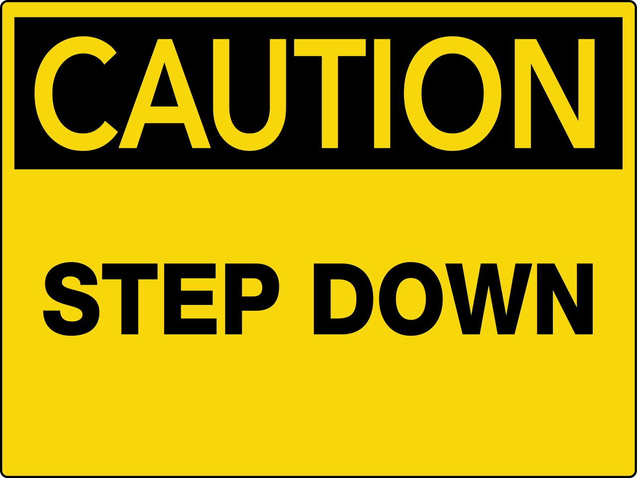 Caution Step Down Wall Sign Creative Safety Supply