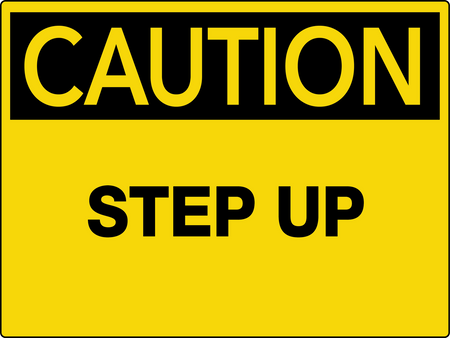 Caution Step Up Wall Sign