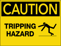 Caution Tripping Hazard Wall Sign