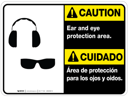 Bilingual Caution Ear and Eye Protection Area Wall Sign