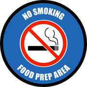 No Smoking - Food Prep Area Floor Sign