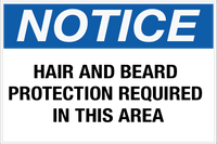 Notice - Hair and Beard Protection Required Wall Sign