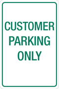 Customer Parking Only - Aluminum Sign