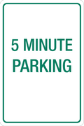 5 Minute Parking - Aluminum Sign