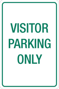Visitor Parking Only -  Aluminum Sign