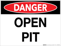 Danger: Open Pit - Wall Sign