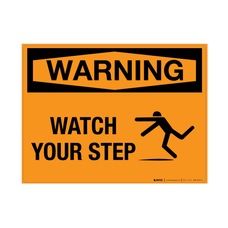 Warning: Watch Your Step - Wall Sign