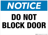 Notice: Do Not Block Door - Wall Sign