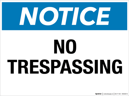 Notice: No Trespassing - Wall Sign