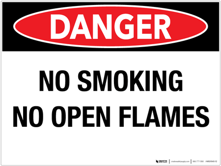 Danger: No Smoking No Open Flames - Wall Sign