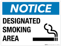 Notice: Designated Smoking Area- Wall Sign