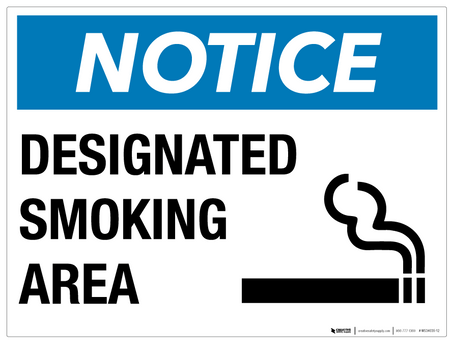 Notice: Designated Smoking Area- Wall Sign
