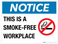 Notice: This is a Smoke-Free Workplace - Wall Sign