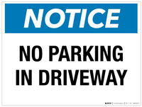 Notice: No Parking in Driveway - Wall Sign