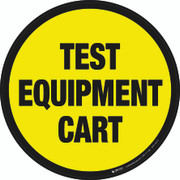 Test Equipment Cart Floor Sign