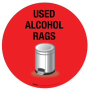 Used Alcohol Rags Floor Sign