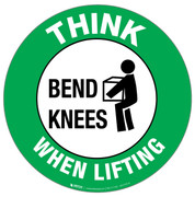 Think Bend Knees When Lifting Floor Sign