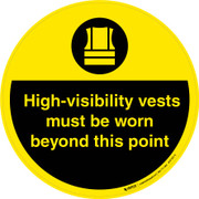 Hi-Visibity Vests Must be Worn Beyond This Point Floor Sign