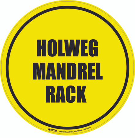 Holweg Mandrel Rack Floor Sign