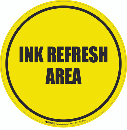 Ink Refresh Area Floor Sign
